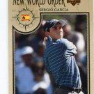 SERGIO GARCIA 2002 Upper Deck UD New World Order #68 PGA
