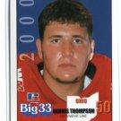 DENNIS THOMPSON 2000 Big 33 High School card Univ. of OHIO RB