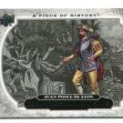 JUAN PONCE DE LEON 2008 Upper Deck UD A Piece of History #199 HISTORICAL MOMENTS