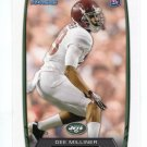 DEE MILLINER 2013 Bowman #142 ROOKIE NY Jets ALABAMA Crimson Tide Quantity QTY