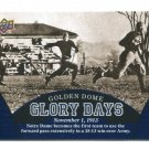 GOLDEN DOME GLORY DAYS 2013 Upper Deck UD Collectible #94 Notre Dame Irish - November 1, 1913