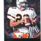 BERNIE KOSAR 2011 UD College Football Legends #30 Browns MIAMI CANES Hurricanes QB