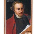 PATRICK HENRY 2009 Topps Heritage #38 Revolutionary War Hero