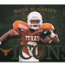 WANE McGARITY 2011 UD College Football Legends Icons #I-WM INSERT Texas Longhorns