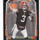 BRANDON WEEDEN 2013 Bowman BLACK SP #92 Browns QB