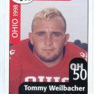 TOMMY WEILBACHER 1998 Ohio OH Big 33 High School card EASTERN MICHIGAN LB