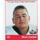 MATT DUDEK 1999 Ohio OH Big 33 High School card Kenton HS LB