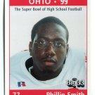 PHILLIP SMITH 1999 Ohio OH Big 33 High School card MIAMI of OHIO DL