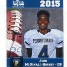 JOHN McDONALD-HORNER 2015 Pennsylvania PA Big 33 High School card INDIANA STATE DB
