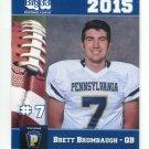 BRETT BRUMBAUGH 2015 Pennsylvania PA Big 33 High School card DUQUESNE QB