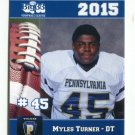 MYLES TURNER 2015 Pennsylvania PA Big 33 High School card BISHOP McDEVITT HS