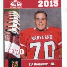 E.J. EJ DONAHUE 2015 Maryland MD Big 33 High School card UMD TERPS OL