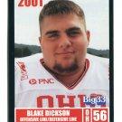BLAKE DICKSON 2001 Big 33 Ohio OH card ASHLAND OL / DL