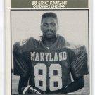 ERIC KNIGHT 1992 Big 33 Maryland MD High School card LOUISVILLE Cardinals OL