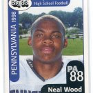 NEAL WOOD 1998 Big 33 Pennsylvania PA High School card PENN STATE