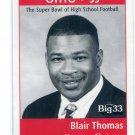 BLAIR THOMAS 1998 Big 33 Ohio OH High School Honorary Chairman PENN STATE NY Jets