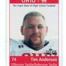 TIM ANDERSON 1998 Big 33 Ohio OH High School card OHIO STATE Buckeyes BILLS DT