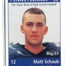 MATT SCHAUB 1998 Big 33 Pennsylvania PA High School card VIRGINIA Texans FALCONS QB