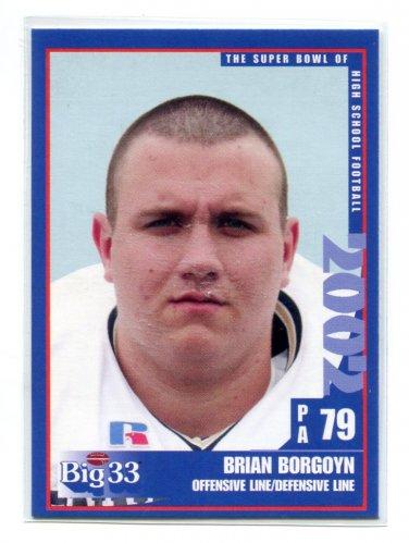 BRIAN BORGOYN 2002 Big 33 Pennsylvania PA High School card PENN STATE