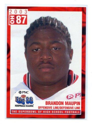 BRANDON MAUPIN 2003 Big 33 Ohio OH High School card OHIO STATE Buckeyes