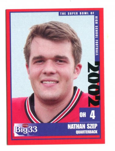 NANTHAN SZEP 2002 Big 33 Ohio OH High School card WASHINGTON Huskies QB