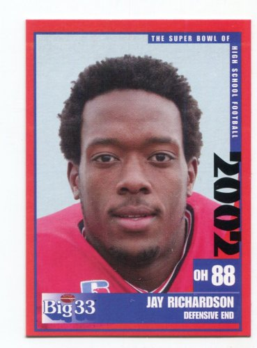 JAY RICHARDSON 2002 Big 33 Ohio OH High School card OHIO STATE Buckeyes RAIDERS
