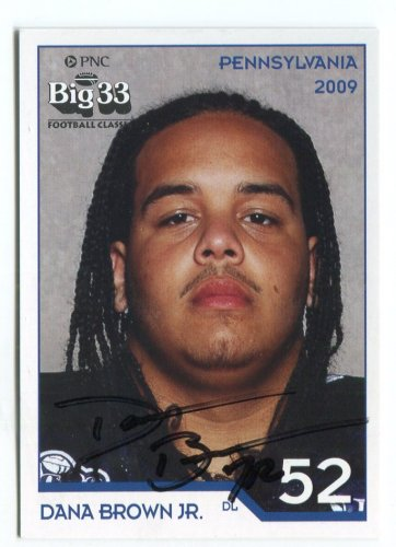 DANA BROWN Jr. 2009 Big 33 Pennsylvania High School AUTO card KENT STATE