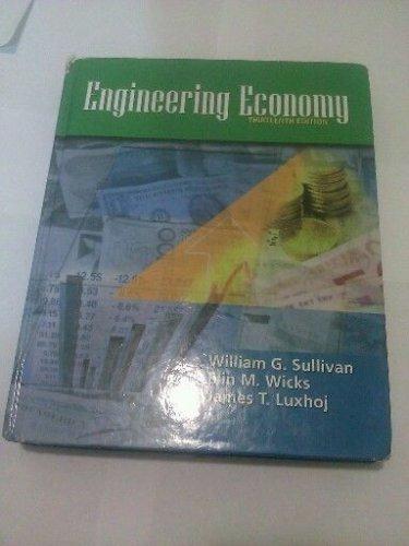 Engineering Economy by William G. Sullivan, James Luxhoj and Elin M. Wicks...