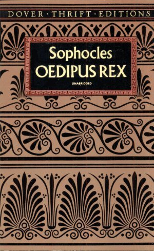 an analysis of sophocless play oedipus rex Oedipus rex: oedipus rex, (latin: oedipus the king) play by sophocles, performed sometime between 430 and 426 bce, that marks the summit of consulting the delphic oracle, oedipus is told that the plague will cease only when the murderer of queen jocasta's first husband, king laius, has.