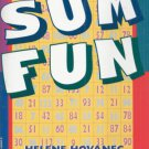 SUM FUN By HELENE HOVANEC