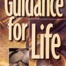 GUIDANCE FOR LIFE By RANDY HURST