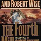 THE FOURTH MILLENIUM--THE SEQUEL By PAUL MEIER & ROBERT WISE