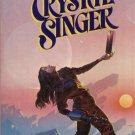 CRYSTAL SINGER By ANNE McCAFFREY