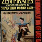JADE DARCY AND THE ZEN PIRATES By STEPHEN GOLDIN & MARY MASON