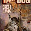 HAIR OF THE DOG By BRETT DAVIS