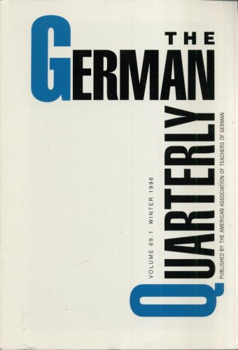 THE GERMAN QUARTERLY--VOL. 69, NO. 1--WINTER 1996