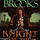 A KNIGHT OF THE WORD By TERRY BROOKS