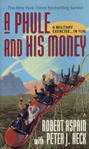 A PHULE AND HIS MONEY By ROBERT ASPRIN With PETER J. HECK