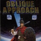 AN OBLIQUE APPROACH By DAVID DRAKE