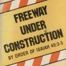 FREEWAY UNDER CONSTRUCTION By JUDSON CORNWALL