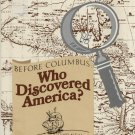 Before Columbus: Who Discovered America?
