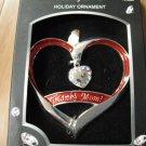 Harvey Lewis Crystal Holiday Ornament - Thanks Mom!