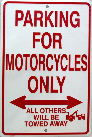 PARKING FOR MOTORCYCLES ONLY PARKING SIGNS