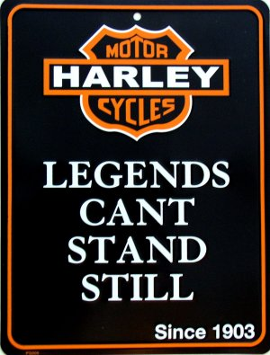 HARLEY DAVIDSON LEGENDS CAN'T STAND STILL PARKING SIGNS