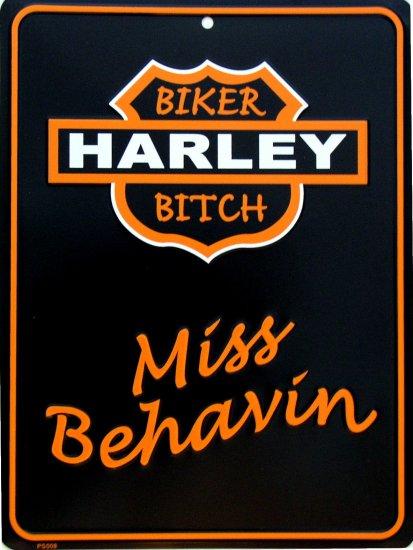 HARLEY BIKER BITCH MISS BEHAVIN PARKING SIGNS