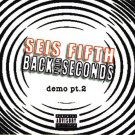 Seis Fifth - Back For Seconds CD