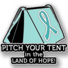 Ovarian Cancer Awareness Teal Ribbon Tent Land of Hope Camping Camper Sport Pin