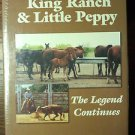King Ranch & Little Peppy - The Legend Continues - by Gala Nettles - Volume II