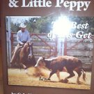 King Ranch & Little Peppy - The Best of His Get - by Gala Nettles - Volume III