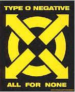 Type O Negative Vinyl Sticker All for None Logo
